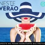 Verão 40 graus: aposte no poder de hidratação das frutas