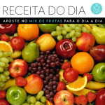 Receita do dia: mix de frutas