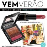 Maquiagem para casamento/formatura no verão com os novos produtos da coleção Make B. Africaníssima
