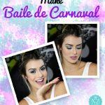 Make Baile de Carnaval