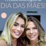 Maquia e Fala com a Mãe – e dicas para peles maduras!